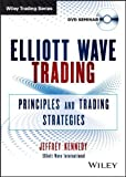 Elliott Wave Trading: Principles and Trading Strategies (Wiley Trading Video)