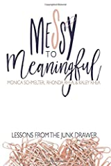 Messy to Meaningful: Lessons from the Junk Drawer Paperback