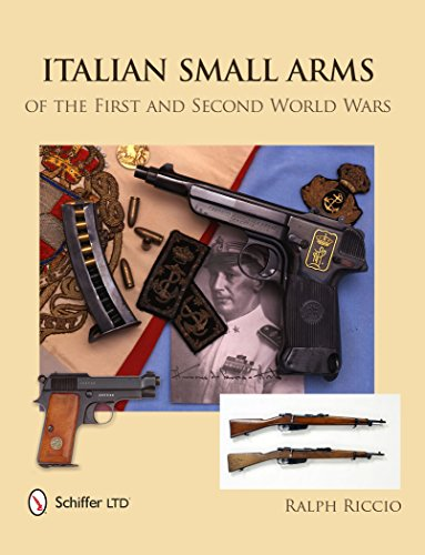 Italian Small Arms of the First and Second World Wars (Arms Military Small)
