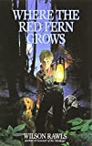 Where the Red Fern Grows by Rawls, Wilson (1996) Hardcover