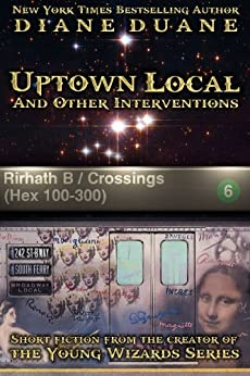 Uptown Local and Other Interventions by [Duane, Diane]