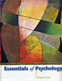 Essentials of Psychology, Dennis Coon, 0534413676