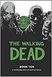 The Walking Dead Book 10 HC