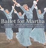 Ballet for Martha, Jan Greenberg and Sandra Jordan, 1596433388