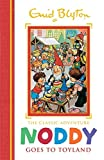 Noddy Goes to Toyland: Book 1 (Noddy Classic Storybooks)