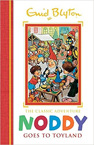 b98a885521 Buy Noddy Classic Storybooks  Noddy Goes to Toyland  Book 1 Book ...