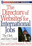 img - for The Directory of Websites for International Jobs: The Click and Easy Guide (Click & Easy Series) by Ronald Krannich (2002-02-05) book / textbook / text book