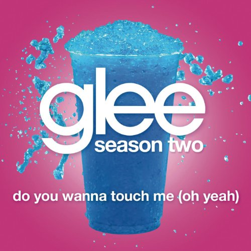 Do You Wanna Touch Me (Oh Yeah...