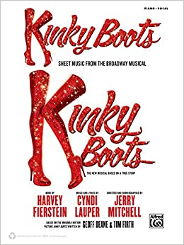 Kinky Boots -- Sheet Music from the Broadway Musical: Piano