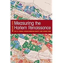 Measuring the Harlem Renaissance: The U.S. Census, African American Identity, and Literary Form