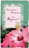 Oraciones y Promesas Para las Mujeres, Toni Sortor, 159789396X