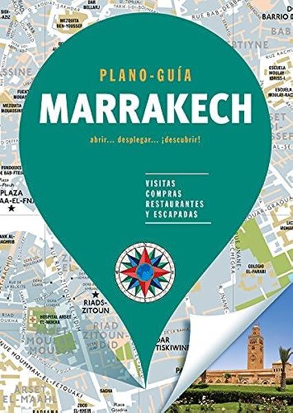 Marrakech Plano-Guía : Visitas, compras, restaurantes y escapadas: Amazon.es: Autores Gallimard, Autores Gallimard: Libros