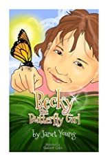 Becky the Butterfly Girl Paperback