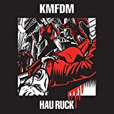 Hau Ruck by Kmfdm (2005-09-13)