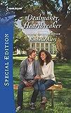 : Dealmaker, Heartbreaker (Wickham Falls Weddings)