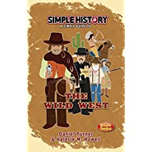 Simple History: The Wild West