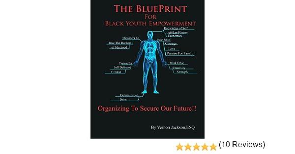 Amazon the blueprint for black youth empowerment organizing amazon the blueprint for black youth empowerment organizing to secure our future ebook vernon jackson kindle store malvernweather Gallery