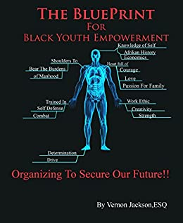 Amazon the blueprint for black youth empowerment organizing the blueprint for black youth empowerment organizing to secure our future by malvernweather Gallery