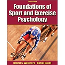 Foundations of Sport and Exercise Psychology-4th Edition w/Web Study Guide