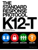 The Standard Response Protocol - K12-T: K-12 Training Workbook (The Standard Response Protocol - V2) (Volume 6)