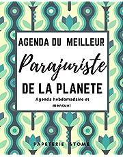 Agenda du meilleur Parajuriste De la planete: Planificateur 2021 journalier grand format , Planificateur hebdomadaire et mensuel de 1 an, calendrier, Organisateur de programme .