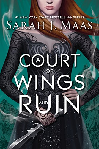 A Court of Wings and Ruin (A Court of Thorns and Roses Book 3) (Lost Through The Looking Glass Part 2)