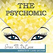 The Psychomic: The Day 12 Witches Burned Series, Book 2 | Grace M. DeLeesie