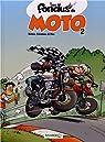 Les fondus de moto, Tome 2 : par Cazenove