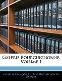Galerie Bourguignonne, Charles François Thérèse Muteau and Joseph Garnier, 1143944747