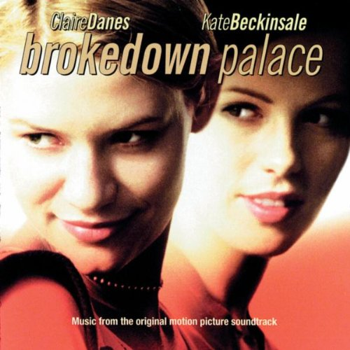 Brokedown Palace:  Music from the Original Motion Picture Soundtrack (Picture Palace)
