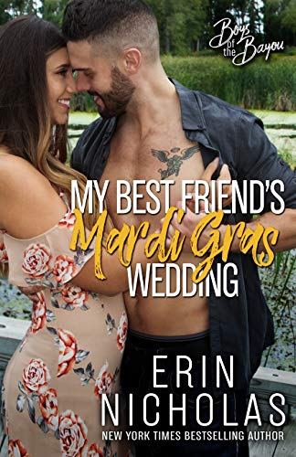 My Best Friend's Mardi Gras Wedding (Boys of the Bayou Book -