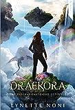 Draekora: Medoran Chronicles Book 3