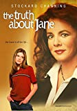 The Truth About Jane - Starring Stockard Channing - Digitally Remastered