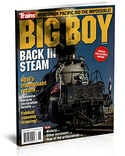 Big Boy Back in Steam, 4014's Triumphant Return (Trains Magazine SPECIAL ISSUE)