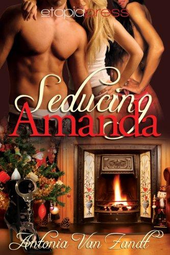 Seducing Amanda