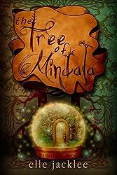 The Tree of Mindala (Wunderwood) by Elle Jacklee (2012-09-30)