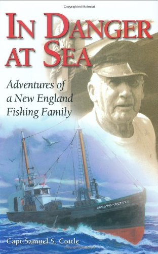 In Danger at Sea: Adventures of New England Fishing Family