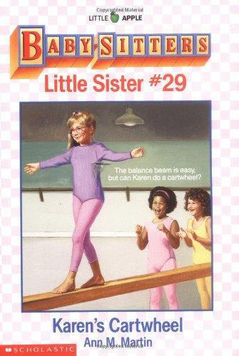 Karen's Cartwheel (Baby-Sitters Little Sister, No. 29)