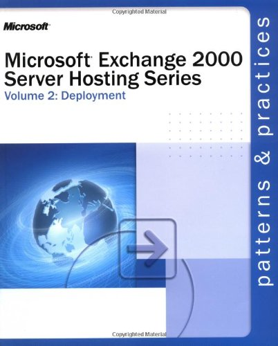 Microsoft® Exchange 2000 Server Hosting Series Volume 2: Deployment