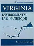 Virginia Environmental Law Handbook (State Environmental Law Handbook)