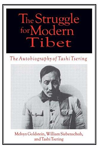The Struggle for Modern Tibet: The Autobiography of Tashi Tsering