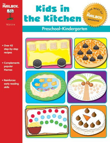 The Best of THE MAILBOX: Kids in the Kitchen (PreK-K)