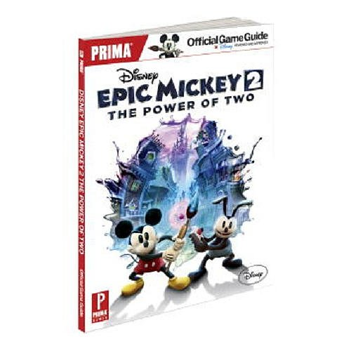 DISNEY EPIC MICKEY 2 POWER TWO Guide (Epic Mickey 2 Guide)