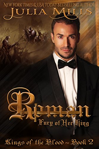 ROMAN: Fury of Her King (Kings of the Blood Book 2) by [Mills, Julia]