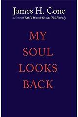 My Soul Looks Back Paperback