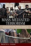 img - for Mass-Mediated Terrorism: Mainstream and Digital Media in Terrorism and Counterterrorism book / textbook / text book