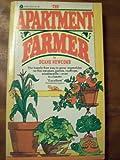 The Apartment Farmer, Duane G. Newcomb, 0380009757