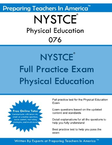 NYSTCE Physical Education 076: New York State Teacher Certification Examinations