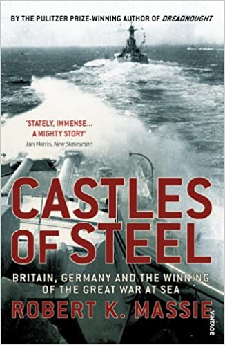Book Castles Of Steel: Britain, Germany and the Winning of The Great War at Sea