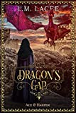 DRAGON'S GAP: Ace & Harper's Story (DRAGON'S GAP: (Book 5) A Fantasy Paranormal Romance Series)